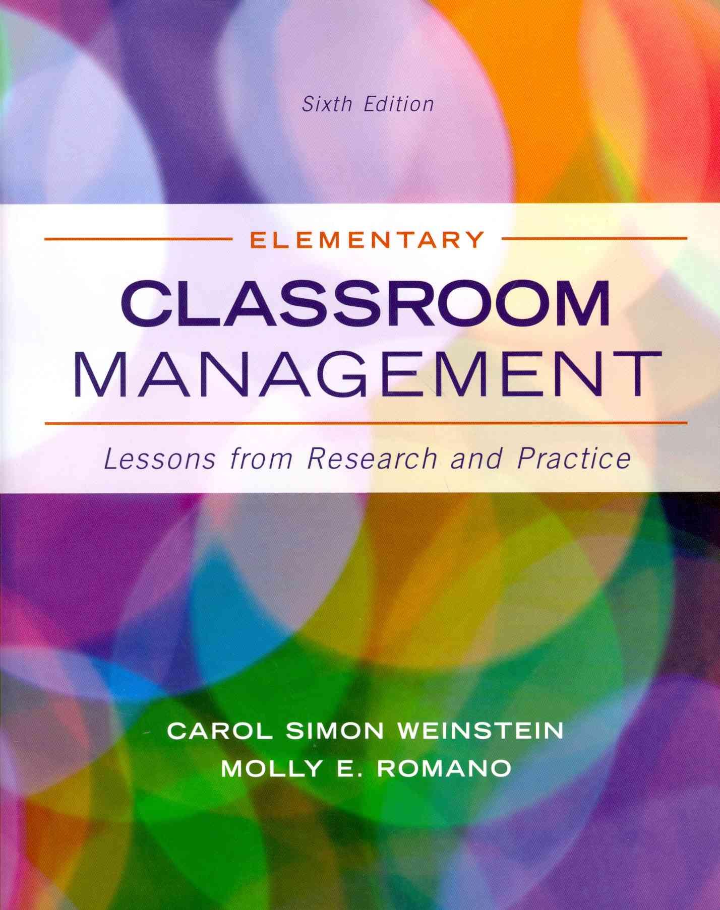 Elementary Classroom Management By Weinstein, Carol Simon/ Romano, Molly/ Mignano Jr., Andrew J.
