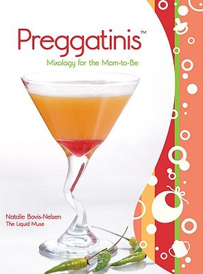 Preggatinis By Bovis-Nelson, Natalie/ Barrett, Claire (PHT)